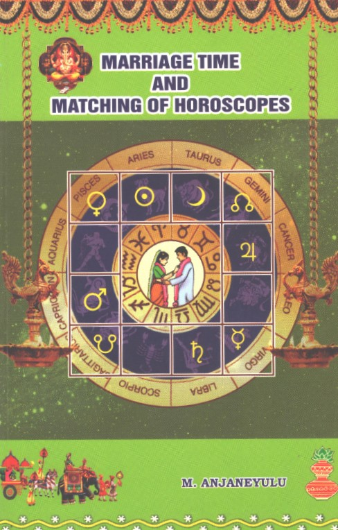 MARRIAGE TIME AND MATCHING OF HOROSCOPES